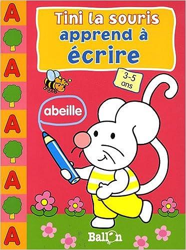 Lire en ligne Tini la souris apprend à écrire 3-5 ans pdf