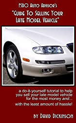 FSBO Auto Advisor's Guide To Selling Your Late Model Vehicle