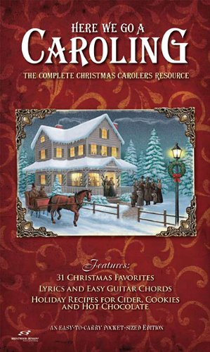 - Here We Go a Caroling: The Complete Christmas Carolers Resource