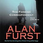 The Foreign Correspondent | Alan Furst