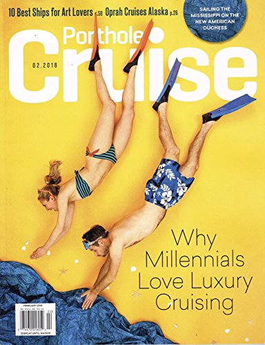 Porthole Cruise February 2018 Magazine