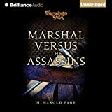 Marshal versus the Assassins: A Foreworld SideQuest