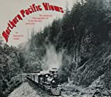 Northern Pacific views: The railroad photography of F. Jay Haynes, 1876-1905