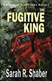 img - for The Fugitive King (Professor Simon Shaw) book / textbook / text book