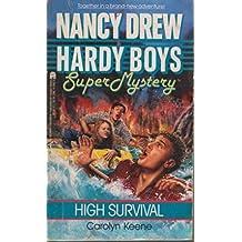 HIGH SURVIVAL (NANCY DREW HARDY BOY SUPERMYSTERY )