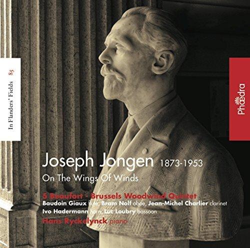 Jongen: In Flanders??? Fields Vol. 85 - On the Wings of Wind by 5 Beaufort Brussels Woodwind Quintet / Hans Ryckelynck - Brussel Wood