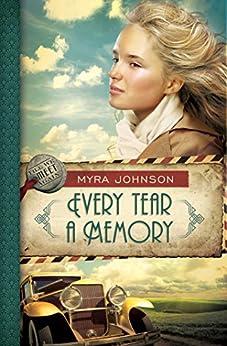 Every Tear a Memory (Till We Meet Again Book 3) by [Johnson,  Myra]