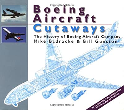 Boeing Aircraft Cutaways: The History of Boeing Aircraft Company