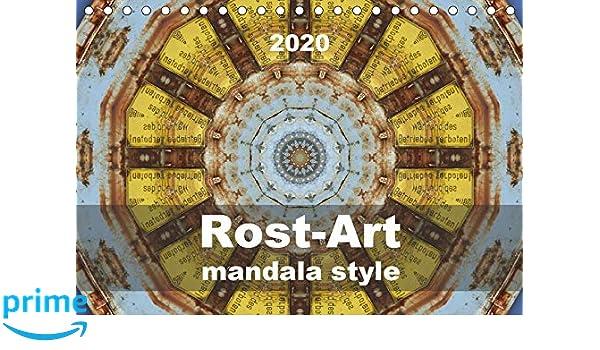 Rost-Art mandala style Tischkalender 2020 DIN A5 quer ...