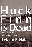 img - for Huck Finn Is Dead book / textbook / text book