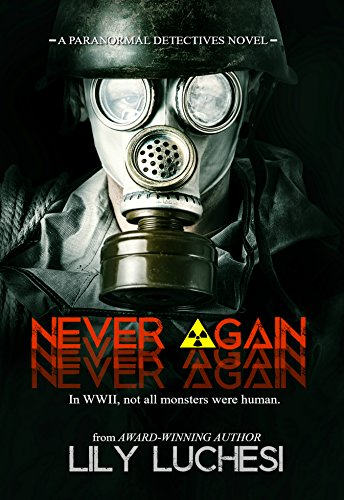 Never Again: A Paranormal Detective Series Spin-off Novel (The Paranormal Detectives Series)