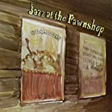 Jazz at the Pawnshop / Various
