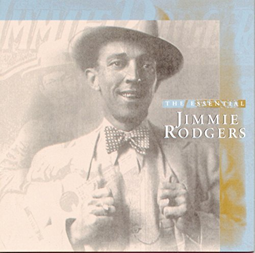 Essential Jimmie Rodgers (Rodgers Jimmie Cd)
