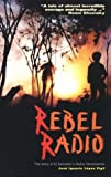 img - for Rebel Radio: The Story of El Salvador's Radio Venceremos by Jos?gnacio L?ez Vigil (1995-07-01) book / textbook / text book
