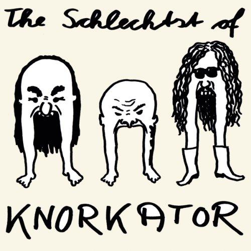 Knorkator: The Schlechtst Of (Audio CD)