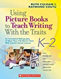 Using Picture Books to Teach Writing With the