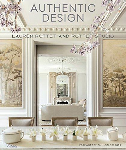 Authentic Design: Lauren Rottet and Rottet Studio