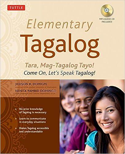 MP3 Audio CD Included Come On Lets Speak Tagalog! Elementary Tagalog: Tara Mag-Tagalog Tayo