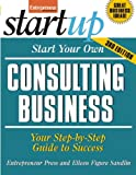 img - for Start Your Own Consulting Business, Third Edition (StartUp Series) book / textbook / text book