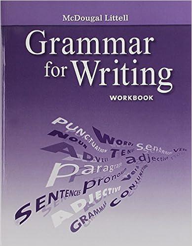 Grade 12 Grammar for Writing Workbook: Mcdougal Littell ...