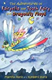 The Adventures of Fairyella the Tooth Fairy and Dragonfly Floyd, Martha Haris and Kimberli Haris, 1457510391