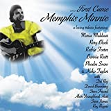 ...First Came Memphis Minnie