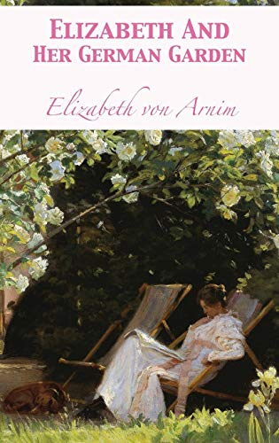 Elizabeth And Her German Garden ()