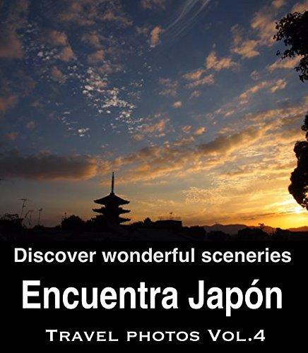 Descargar Libro Encuentra Japón Vol.4: Guía De Turismo Y El Libro De Fotos De Viajes De Japón Club Zen