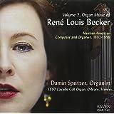 Organ Music of Rene Louis Becker 2