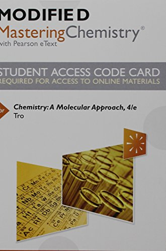Modified MasteringChemistry With Pearson EText -- Standalone Access Card -- For Chemistry: A Molecular Approach (4th Edition)