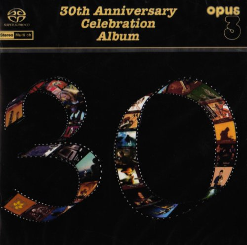 SACD : 30th Anniversary Celebration (Hybrid SACD)
