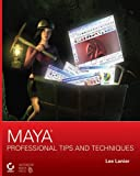 Maya: Professional Tips and Techniques +CD