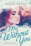 Me Without You (Willowhaven Series Book 2)