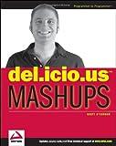 Del. Icio. Us Mashups, Brett O'Connor, 0470097760