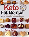 Keto Fat Bombs: Over 90 Recipes of Keto Snacks and Treats for Fat Burning and Healthy Weight Loss (low-carb snacks, keto fat bombs recipes, keto fat bombs for beginners)