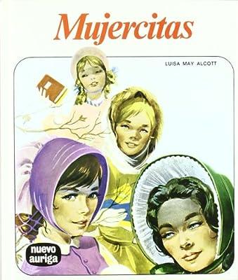 Mujercitas (Nuevo Auriga): Amazon.es: Luisa May Alcott: Libros