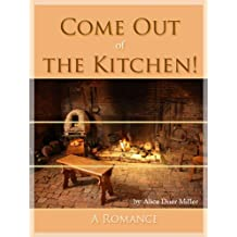 Amazon alice duer miller kindle ebooks kindle store come out of the kitchen annotated fandeluxe Ebook collections