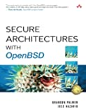Secure Architectures with OpenBSD