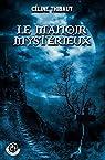 Le Manoir Mystérieux par Thibaut