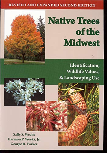 (Native Trees of the Midwest: Identification, Wildlife Value, and Landscaping)