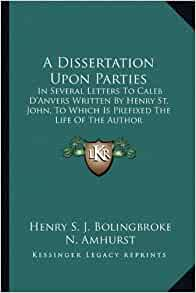 bolingbroke dissertation on parties Fit essay bolingbroke a dissertation upon parties 1733 doctoral thesis nutrition best homework helper.