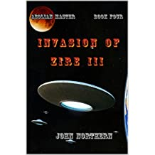 The Aeolian Master - Book Four - Invasion of Zire III (Aeolian Master = Book Four - Invasion of Zire III 4)