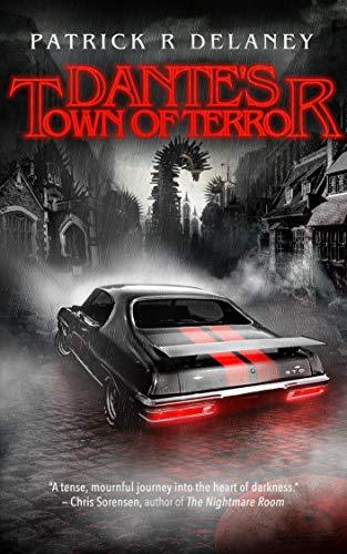 Dante's Town of Terror (The Infinity Killer Trilogy Book -