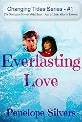 Everlasting Love - Changing Tides Series #1: Christian Romance Novels with Heart--and a Little Slice of Heaven