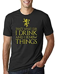 Thats What I Do I Drink and I Know Things Mens T Shirt GOT Tyrion Graphic
