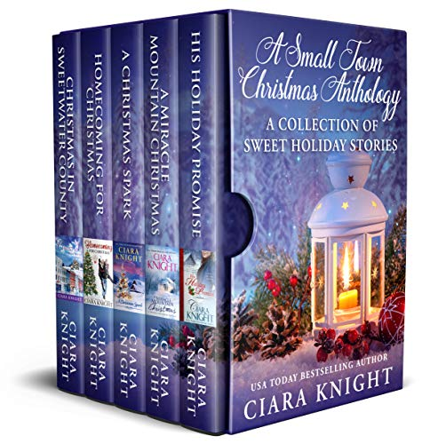 A Small Town Christmas Anthology: A Collection of Sweet Holiday Stories