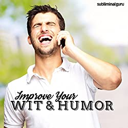 Improve Your Wit & Humor