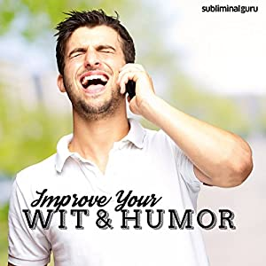 Improve Your Wit & Humor Speech
