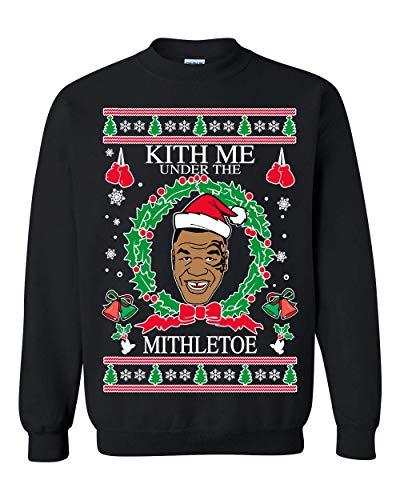Ugly Christmas SweaterMike Tyson Kith Me Under The MithletoeUnisex Sweatshirt Black