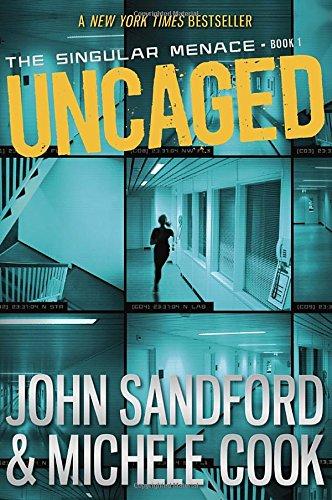 Uncaged Singular Menace John Sandford